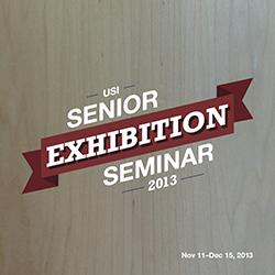 USI Senior Seminar Exhibition Postcard and Poster